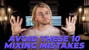 ۱۰ اشتباه رایج مبتدیها در میکس